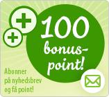 100 bonuspoint for nyhedsbrev-tilmelding